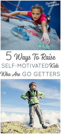 We all want kids who are over comers. Kids that get back up when life knocks them down. They aren't born this way, we have to teach them. Here are 5 ways to raise self motivated kids who are go getters. #growthmindset #selfmotivation #resilience #persiste