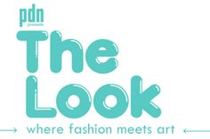 PDN's 'The Look' Contest Is Now Open  ... #fstoppers #Contests #EditorialPhotography #Fashion #News