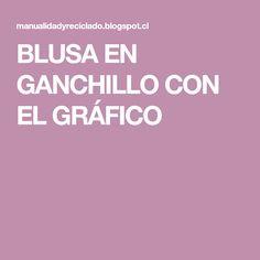 BLUSA EN GANCHILLO CON EL GRÁFICO