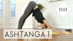 Cours de Yoga Ashtanga pour débutants I ELLE Yoga - YouTube