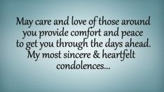 Here I have collected heartfelt and sincere condolence quotes and sympathy messages for your dears. Love Song Quotes, Prayer Quotes, Real Quotes, Spiritual Quotes, Wisdom Quotes, Famous Quotes, Qoutes, Condolences Quotes, Heartfelt Condolences