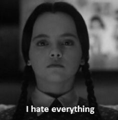 Wednesday Addams (and often myself)