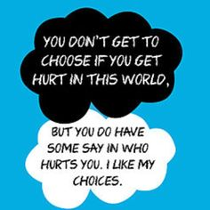 """I like my choices."" Im okay. Always.  #TFIOS #quote #book"