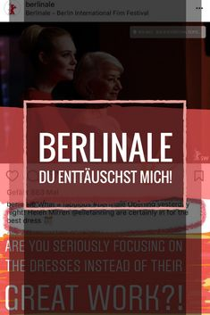 Berlinale - du enttäuschst mich! #city #berlin #germany #film #filmmaking #filmstreaming #movie #movies #actress #actors #culture #emotions #passion #stars #celebrities #celebrity #glam #glamorous #realtalk #hereforthetea