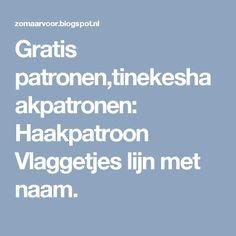Gratis patronen,tinekeshaakpatronen: Haakpatroon Vlaggetjes lijn met naam.