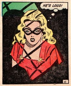 "Comic Girls Say.. ""He's loco!"" #comic #popart #vintage"