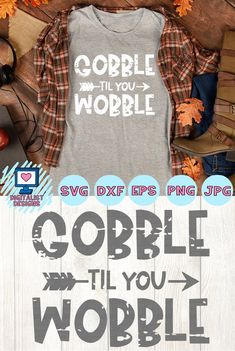 Gobble til you Wobble Thanksgiving SVG cricut design Cool Diy Projects, Vinyl Projects, Gobble Til You Wobble, Art And Craft Videos, Silhouette Projects, Silhouette Cameo, Cricut Creations, New Hobbies, Print And Cut