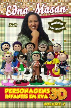 Lojinha Masan Arteira - DVD - Edna Masan - Personagens Infantis em EVA 3D - Volume 2