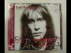 Todd Rundgren - (Most of) Somewhere, Anywhere The Unreleased Tracks (Album) Todd Rundgren, Track, Album, Songs, My Love, Cover, Music, Youtube, Movie Posters
