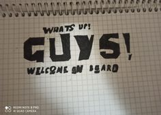 Welcome On Board, Quad, Notes, Drawings, Character, Report Cards, Notebook, Sketches, Drawing