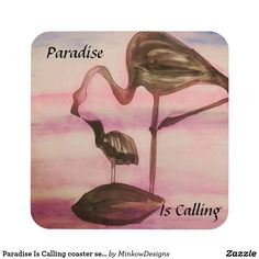 """Paradise Is Calling coaster set (personalize it!) - Sip your favorite #beverage in tropical #paradise, and rest it on one of a stunning set of matching coasters. Each coaster is adorned with custom artwork featuring a mother and child #flamingo pair, posed before a brilliant #tropical #sunset. Customizable text reads"""" Paradise Is Calling"""" but you can #personalize it to your favorite #mantra or #relaxing phrase."""