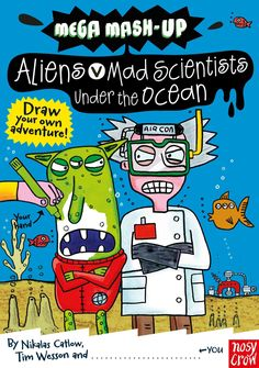 Aliens vs. Mad Scientists Under the