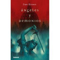 Angeles y Demonios Angels and Demons Spanish Edition by Dan Brown Dan Brown, I Love Books, Good Books, Books To Read, My Books, Robert Langdon, Demon Book, Cinema Tv, Book Writer