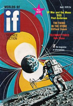 Worlds Of IF. April 1970 Cover Art. Mike Gilbert