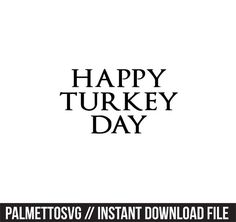 Silhouette Cameo, Silhouette Files, Happy Turkey Day, Monogram Fonts, Cutting Files, Cricut, Thanksgiving, Zip, Create
