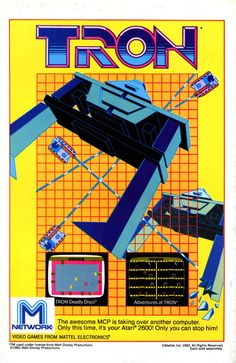 An ad for the port of the popular TRON arcade game to the Atari Video Vintage, Vintage Video Games, Vintage Games, Retro Games, Vintage Art, 80s Video Games, Classic Video Games, Video Game Art, Video Game Posters
