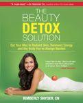 Beauty Detox Solution Beauty Detox, Health And Beauty, Healthy Beauty, Crossfit, Pilates, Kimberly Snyder, Full Body Detox, Body Cleanse, Cleanse Detox