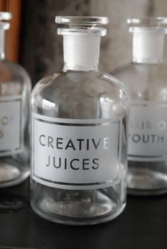 "Idea for etched apothecary bottle - ""Creative Juices"" ""Elixir of Youth"" ""Extract of Genius"" :-)"