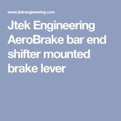 Jtek Engineering AeroBrake bar end shifter mounted brake lever