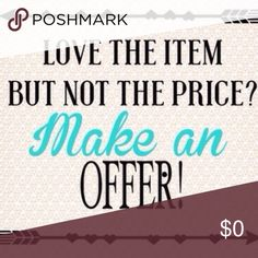Would love to see offers on my closet items 😀 I will consider offers on items priced above $10. No offers on items marked 🍁Sale🍁 please. Other