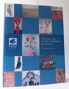 Dicionário de Artistas Plásticos Brasileiros | Constantino Cury | Cury Arte Brasil Ed. | 790pag | Capa dura - novo