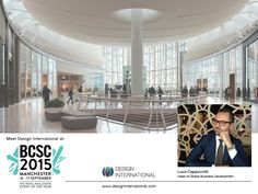 Our Head of Global BD attending #BCSC2015 #Manchester #Conference #Retail #Architects #Architecture