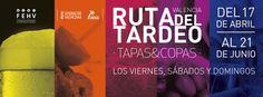 I Edición de la Ruta del Tardeo en Valencia, del 17 de abril al 21 de junio #yotardeo.