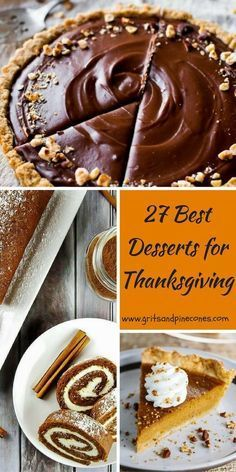 These 27 Easy and Amazing Dessert Recipes for Thanksgiving includes everything from Pumpkin Pie to Apple Cake with plenty of chocolate options thrown in. Also includes healthy, vegan, paleo, nut free, and GF options. #thanksgivingrecipes, #thanksgivingdesserts, #thanksgivingfood, via @gritspinecones