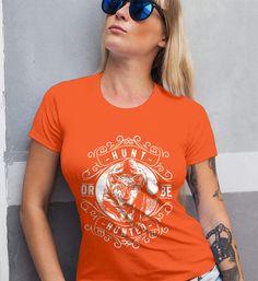 Hunt or be Hunted. Women's: Gildan Ladies' 100% Cotton T-Shirt. Orange.  #loyalnineapparel #loyalnineclothes #inspirational #countrylife #southern #cute #guns #tee #girly #womenstee #auto_added # #fashion #teeshirt #instagood #tshirt #womensshirttee #stylish #womensshirt #fashionista #countrygirl #pewpewlife #country #2a #womenwhoshoot #womensfashion #instafashion #gungirl #girlsandguns #ootd #girlswguns
