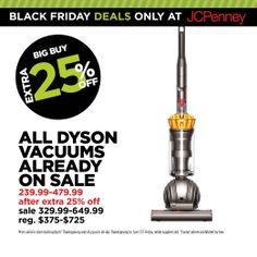 Time for a new Dyson for me! JCPenney Black Friday Deal. Power up with @Lauren Velez Engineering  vacuums, $239.99-$479.99.
