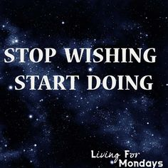Potential protest sign: STOP WISHING, START DOING