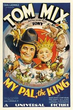 MY PAL THE KING MOVIE POSTER Tom Mix RARE HOT VINTAGE
