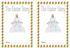 A picture story book offering children the opportunity to retell/write the Easter story