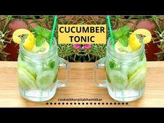 Cucumber Tonic | Cucumber Mocktail | Cucumber cooler | Cucumber Refreshing drink - YouTube Tonic Water, Refreshing Drinks, Cucumber, Mason Jars, Cooking Recipes, Mugs, Tableware, Youtube, Dinnerware