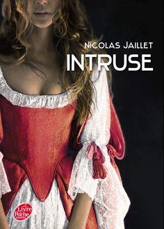 Intruse • Nicolas Jaillet • Le livre de poche