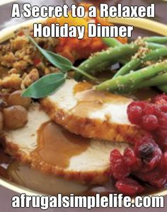 by Debi Can you imagine a relaxed Thanksgiving or Christmas dinner without needing to actually cook a turkey on the big day? You'd be able to enjoy the festivities as much as your friends and famil…