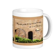 """Image: © E. B. Schmidt. All Rights Reserved. *** Mug featuring EB's digital painting """"Empty Tomb"""" and Luke 24:5-6 """"They said unto them, 'Why seek ye the living among the dead? He is not here, but is risen'."""" (KJV) Many mug styles to choose from."""