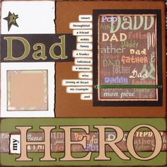 scrapbooking ideas | The word dad is shadowed and the words describing him have been inked ...