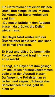 Ein Österreicher hat einen kleinen Unfall...