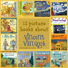 12 picture books about Vincent Van Gogh @mercyisnew.com -art for the non-artistic