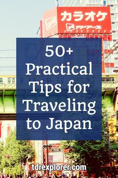 50 Practical Tips for Traveling to Japan