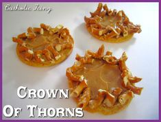easter story lunch- crown of thorns