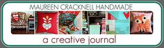 Maureen Cracknell Handmade:  lots of inspiration