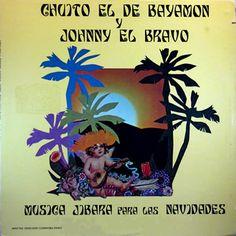 Johnny El Bravo & Chuito El De Bayamon -Musica Jibara Para Las Navidades