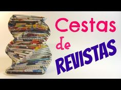 Como hacer cestas con revistas. Baskets made with magazines. - YouTube