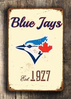 Vintage style Toronto BLUE JAYS Sign, Toronto Blue Jays Est. 1977 Composite Aluminum Toronto Blue Jays Sign team colors WORLDWIDE Shipping by FanZoneSigns on Etsy Sports Signs, Baseball Signs, Sports Art, Baseball Party, Vintage Signs, Vintage Art, Vintage Style, Go Blue, Toronto Blue Jays