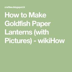 A detailed sample candle making business plan template how to make goldfish paper lanterns with pictures wikihow friedricerecipe Image collections