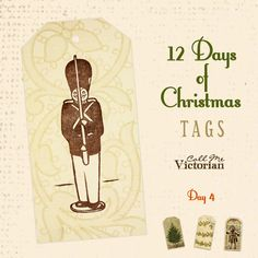 12 Days of Christmas Tags – Day 4 | Call Me Victorian
