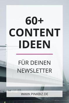 Brauchst du Inspiration fürs E-Mail-Marketing? Hier gibt es über 60 Content Ideen für deine wöchentlichen Newsletter.