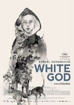 Thai poster for WHITE GOD (Kornél Mundruczó, Hungary, 2014) [see also] Artist: Riety Poster source: Pantip.com See the process post here.